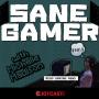 Artwork for Sane Gamer with Michelle - Episode 5