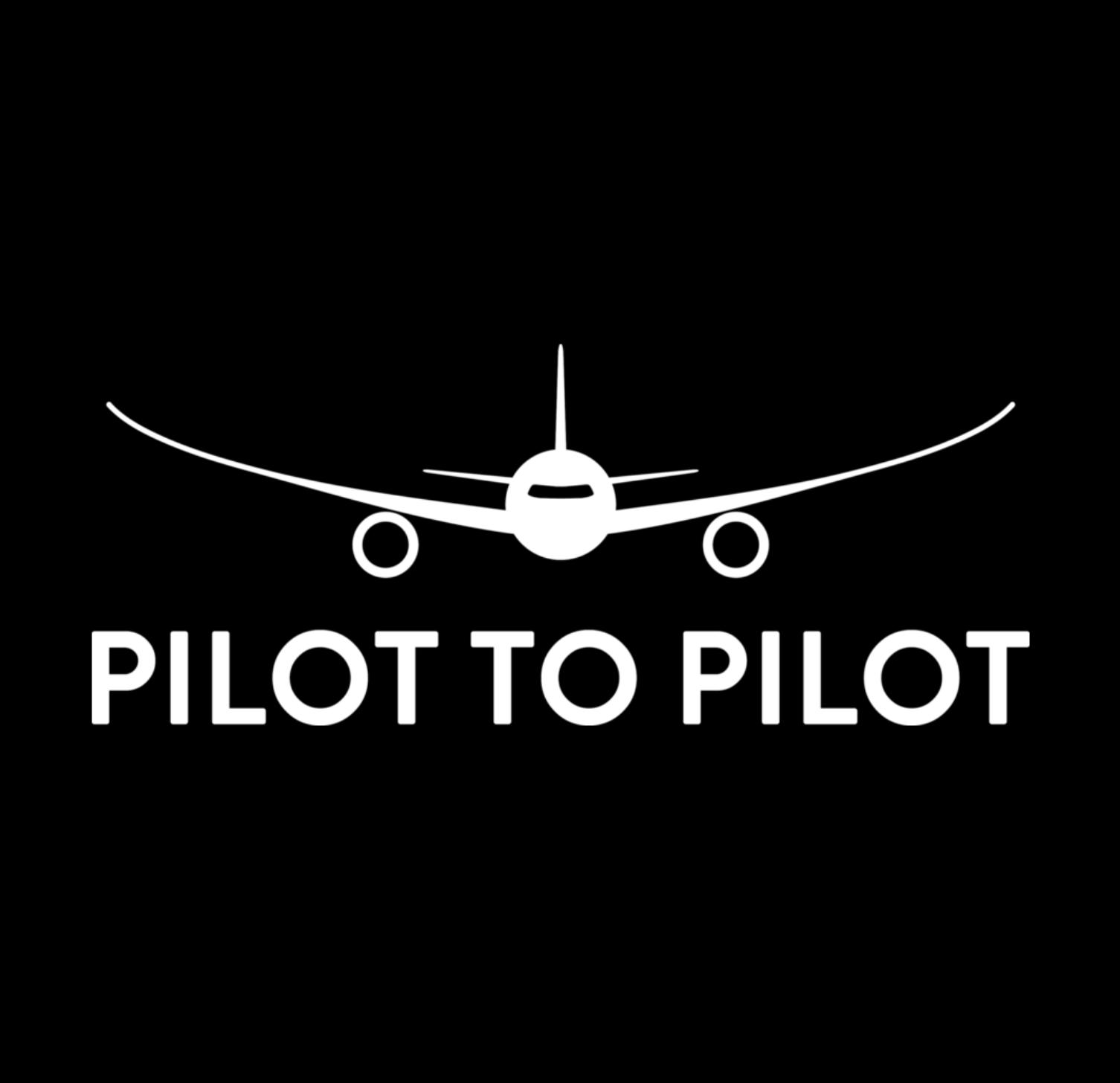 Pilot to Pilot - Aviation Podcast show art