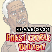 Episode 095 - He-Man.org's Roast Gooble Dinner