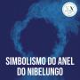 Artwork for O Simbolismo do Anel do Nibelungo