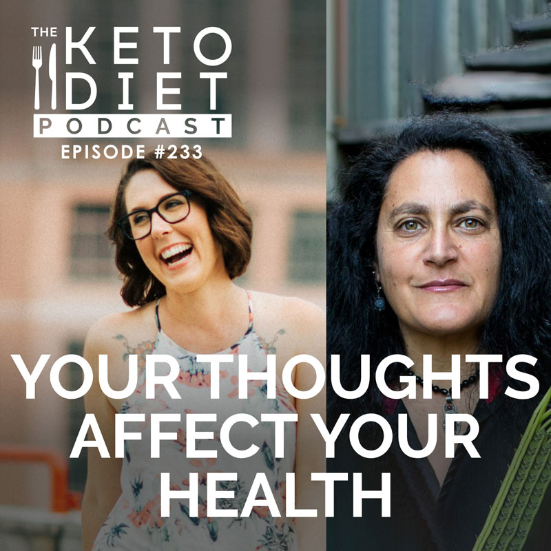 #233 Your Thoughts Affect Your Health with Dr. Nicki Steinberger