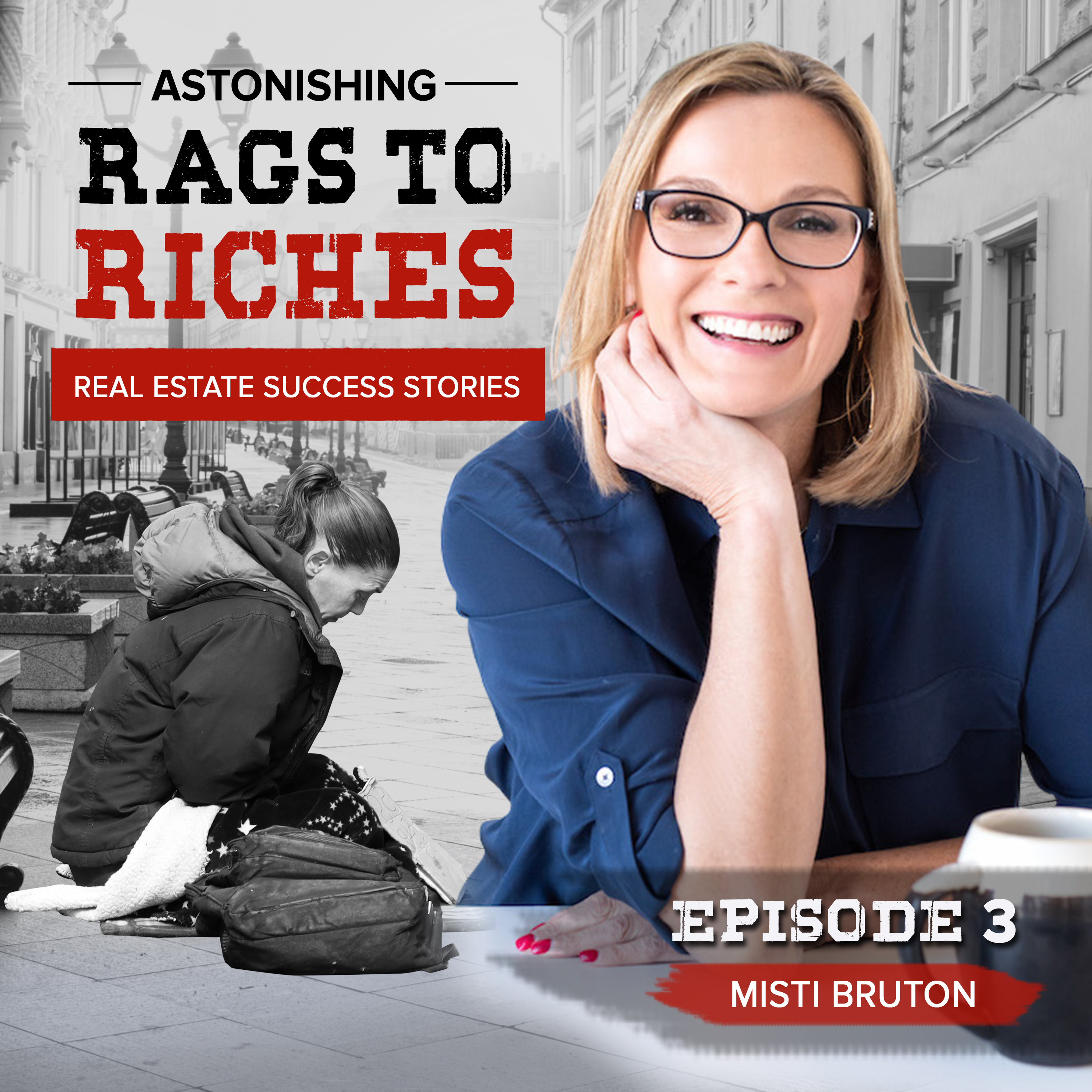 #3: MISTI BRUTON - From Homeless to OVER $2,000,000 GCI in 4 years.