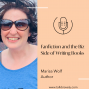 Artwork for Fanfiction and the Business Side of Writing Books with Author Marisa Wolf