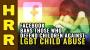 Artwork for Facebook BANS those who defend children against LGBT child abuse