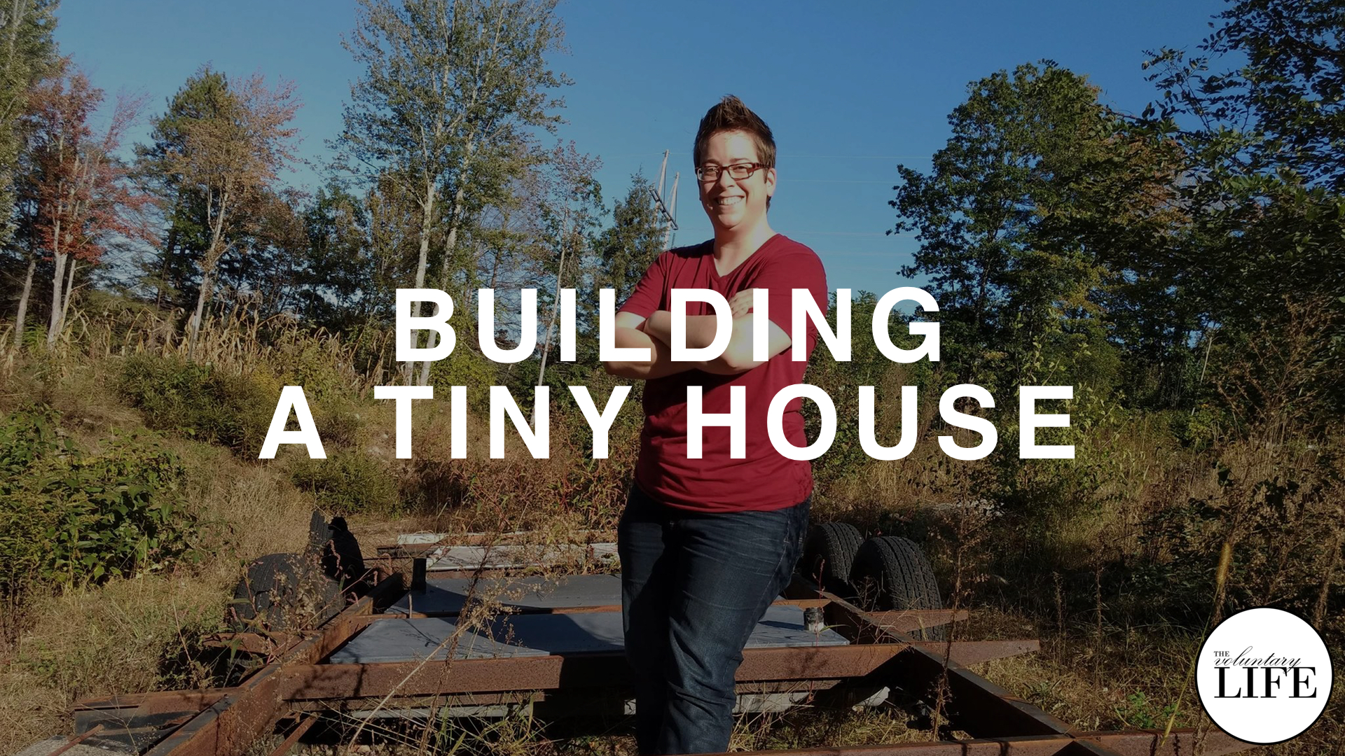 308 Building A Tiny House