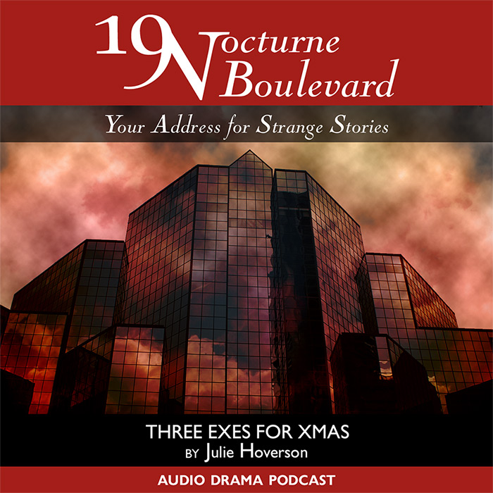 19 Nocturne Boulevard - Three Exes for Xmas