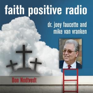 Faith Positive Radio: Don Nodtvedt