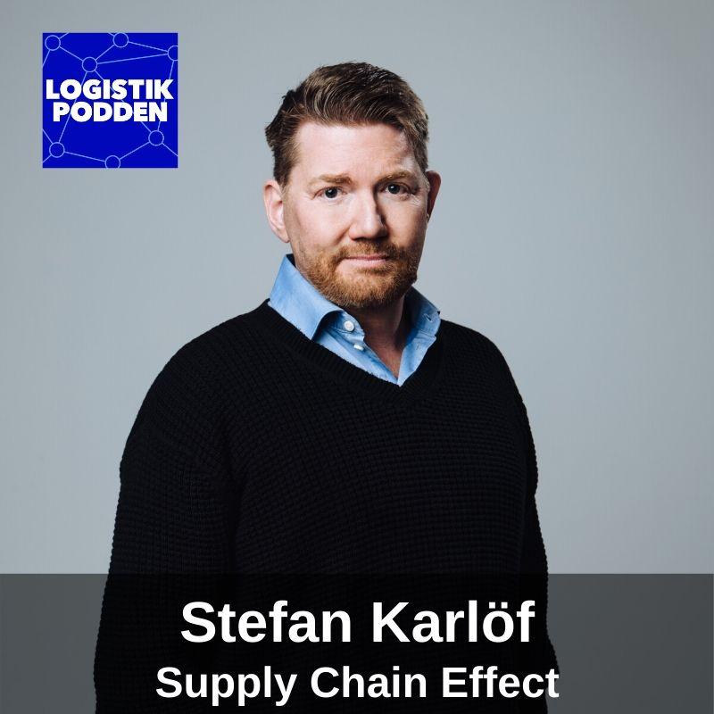 Avsnitt 109 - Stefan Karlöf från Supply Chain Effect