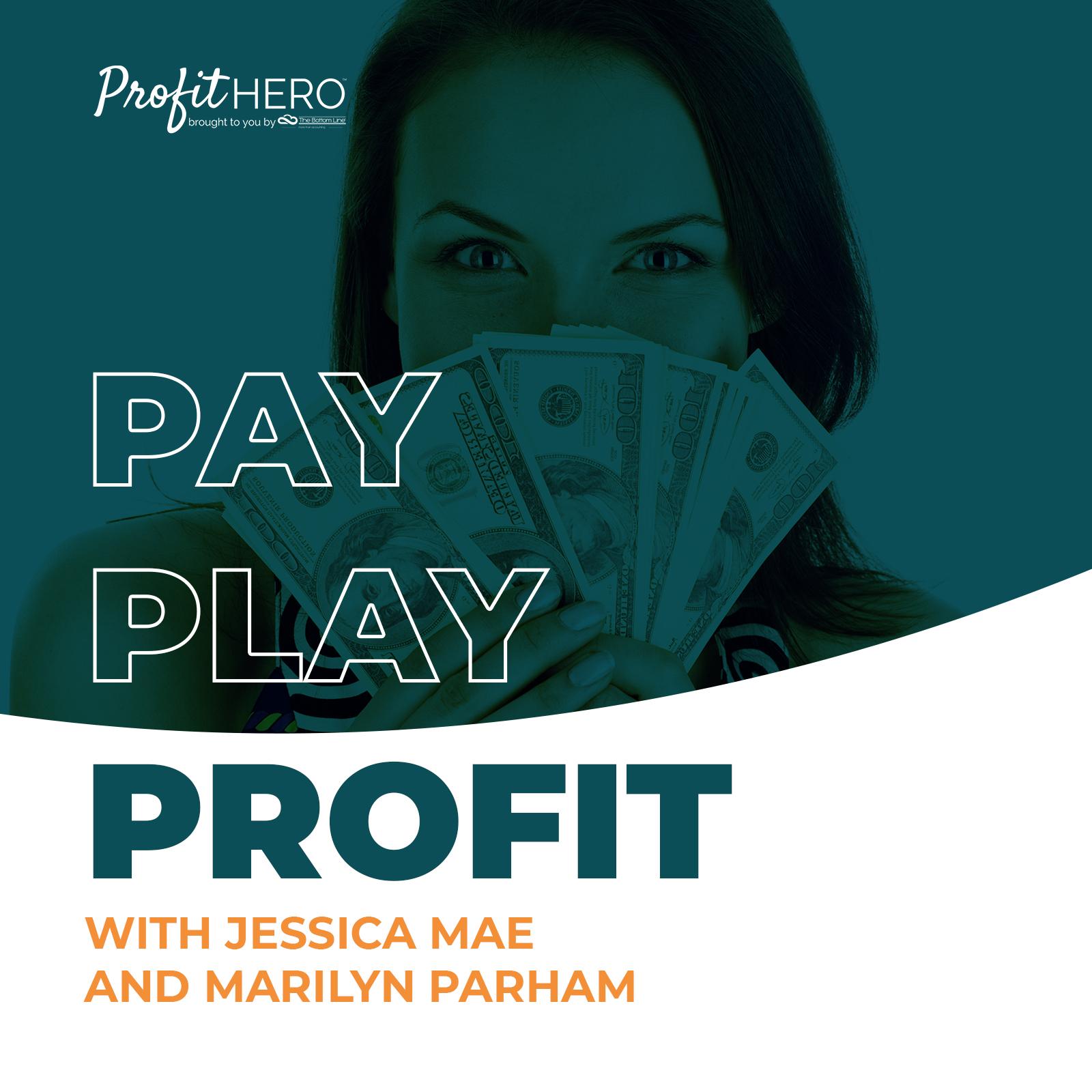 Pay Play Profit show art