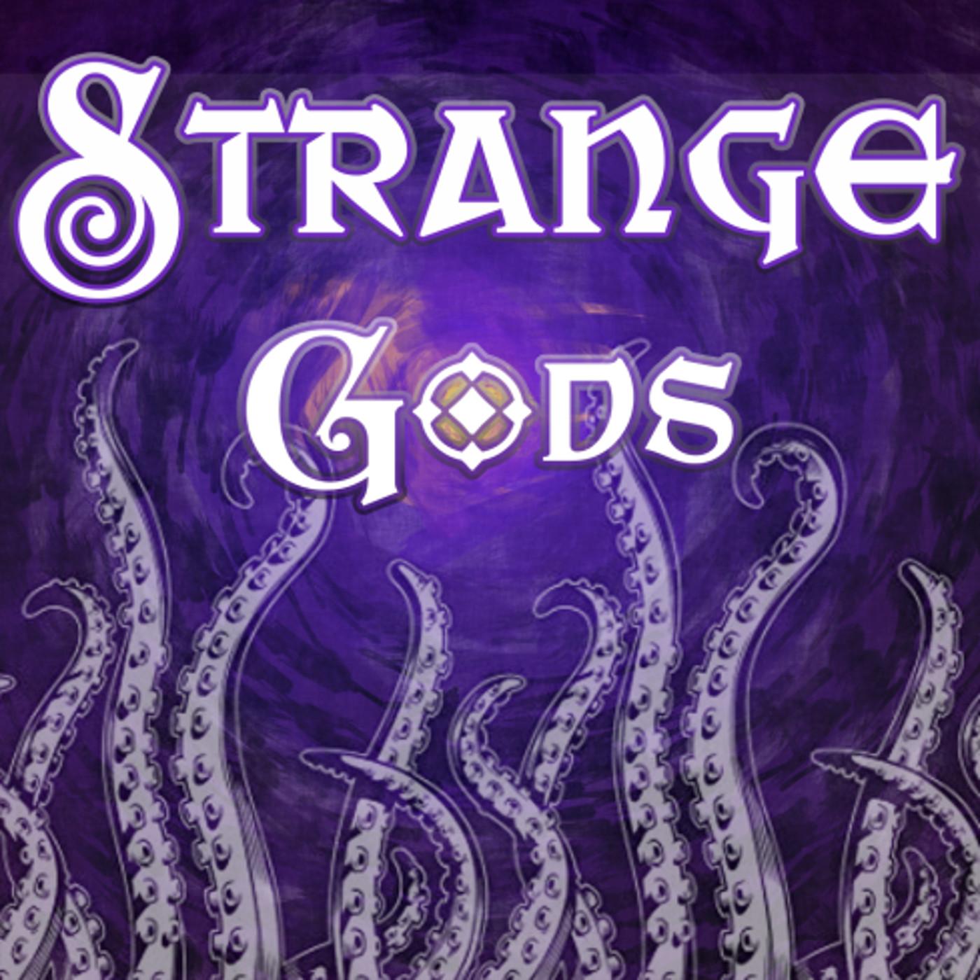 Strange Gods show art