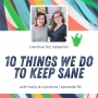 Artwork for Episode 92 - 10 Things We Do To Keep Sane