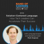 Artwork for 012 Solution-Centered Language: How Tech Leaders Can Accelerate Their Success with Mark England