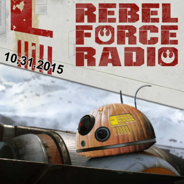 Rebel Force Radio: October 31, 2015: Happy Halloween