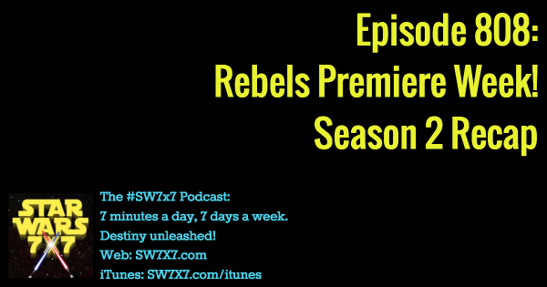 Episode 808: Star Wars Rebels Season 2 Recap