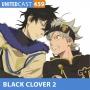 Artwork for UNITEDcast # 459 - BLACK CLOVER 2 ft. DUBLADORES do ASTA e YUNO