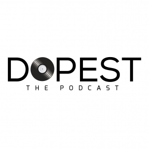 Dopest: The Podcast
