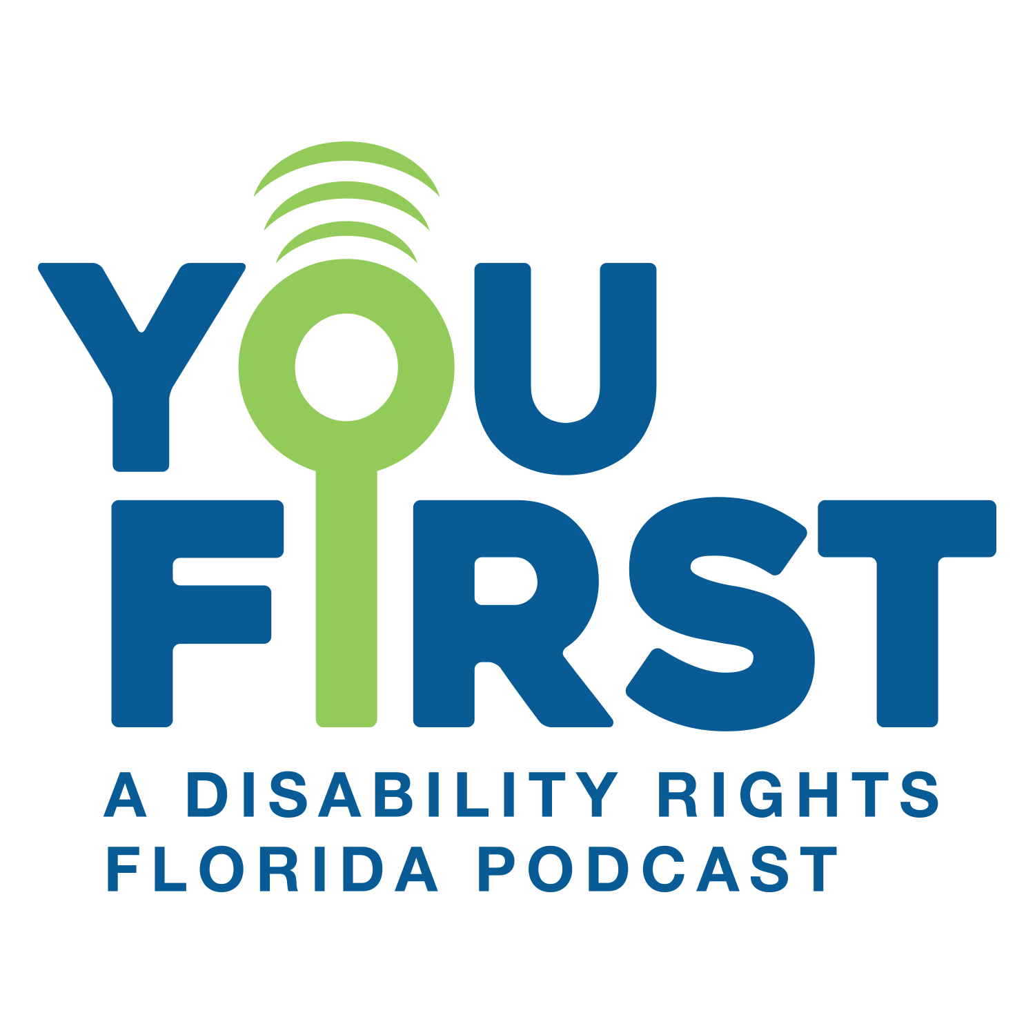 You First: The Disability Rights Florida Podcast show art