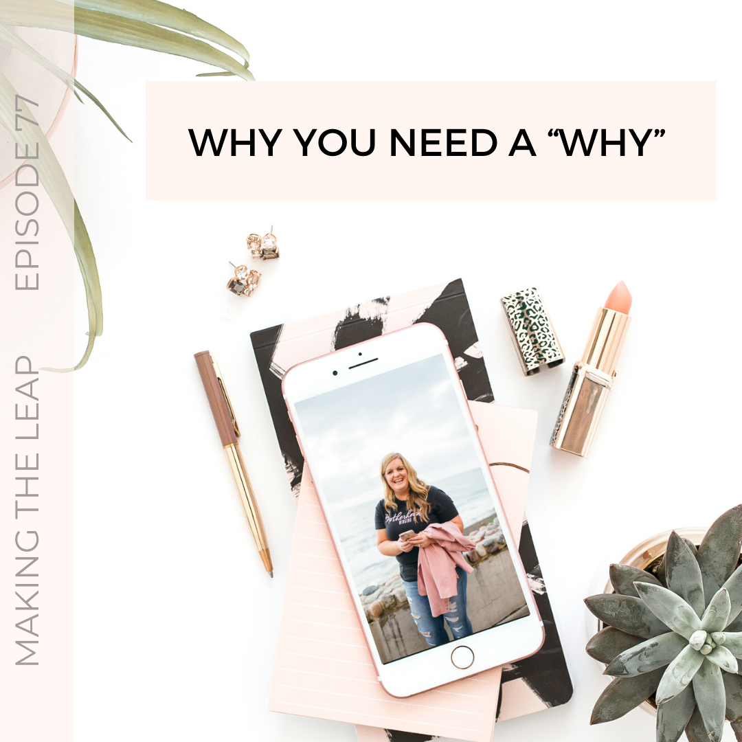 Why You Need A Why