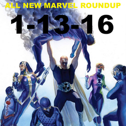 Jan 13, 2016 All New Marvel Roundup