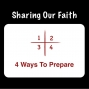 Artwork for Sharing Our Faith: 4 Ways To Prepare