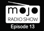 Artwork for The Mojo Radio Show - EP 13 - The Best Bits of Last Year, in One Great Show - The Golden Year