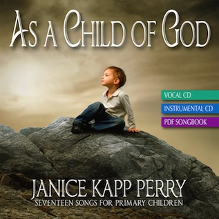 'As a Child of God,' new music for children from Janice Kapp Perry