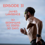 Artwork for James Lawrence: 50 Ironmans in 50 States in 50 Days