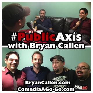 Public Axis Bonus Episode: Bryan Callen