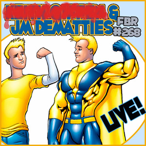 Fanboy Radio #268 - JM DeMatteis & Comic Talk LIVE