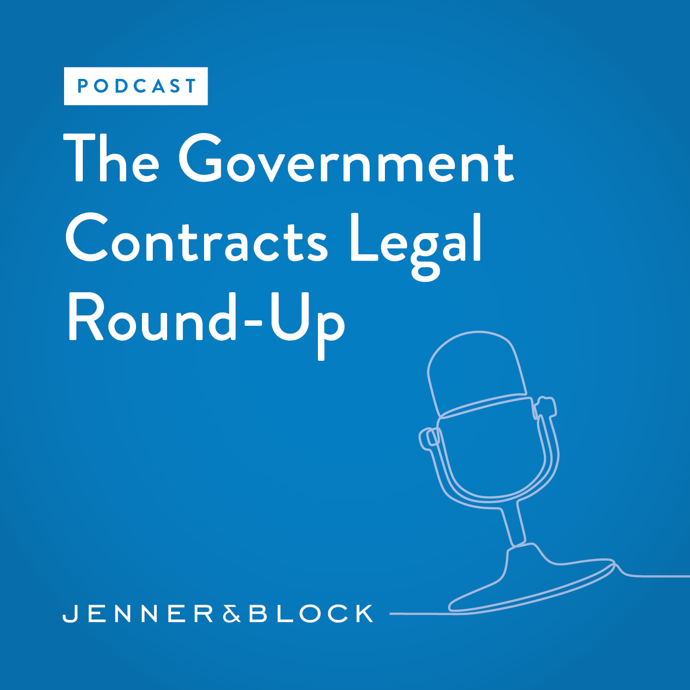 The Government Contracts Legal Round-Up