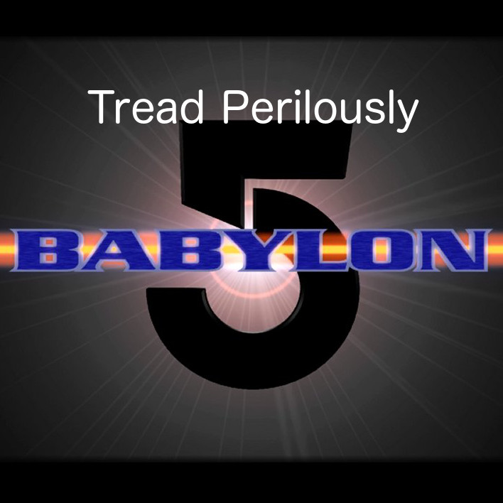 Tread Perilously -- Babylon 5: Grey 17 is Missing