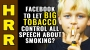 Artwork for Facebook to let Big Tobacco control all speech about SMOKING?