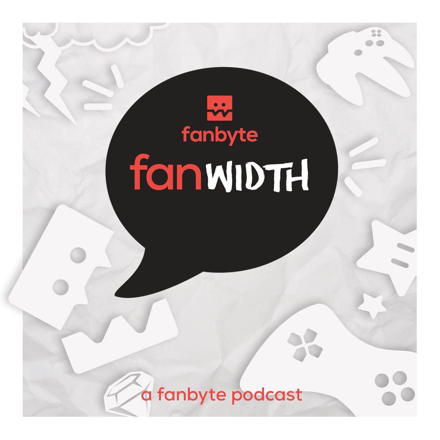 Fanwidth: The Fanbyte Podcast show art
