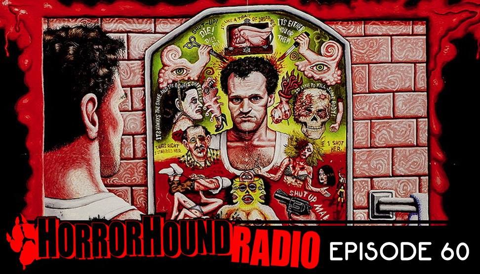 Horrorhound Radio episode 60