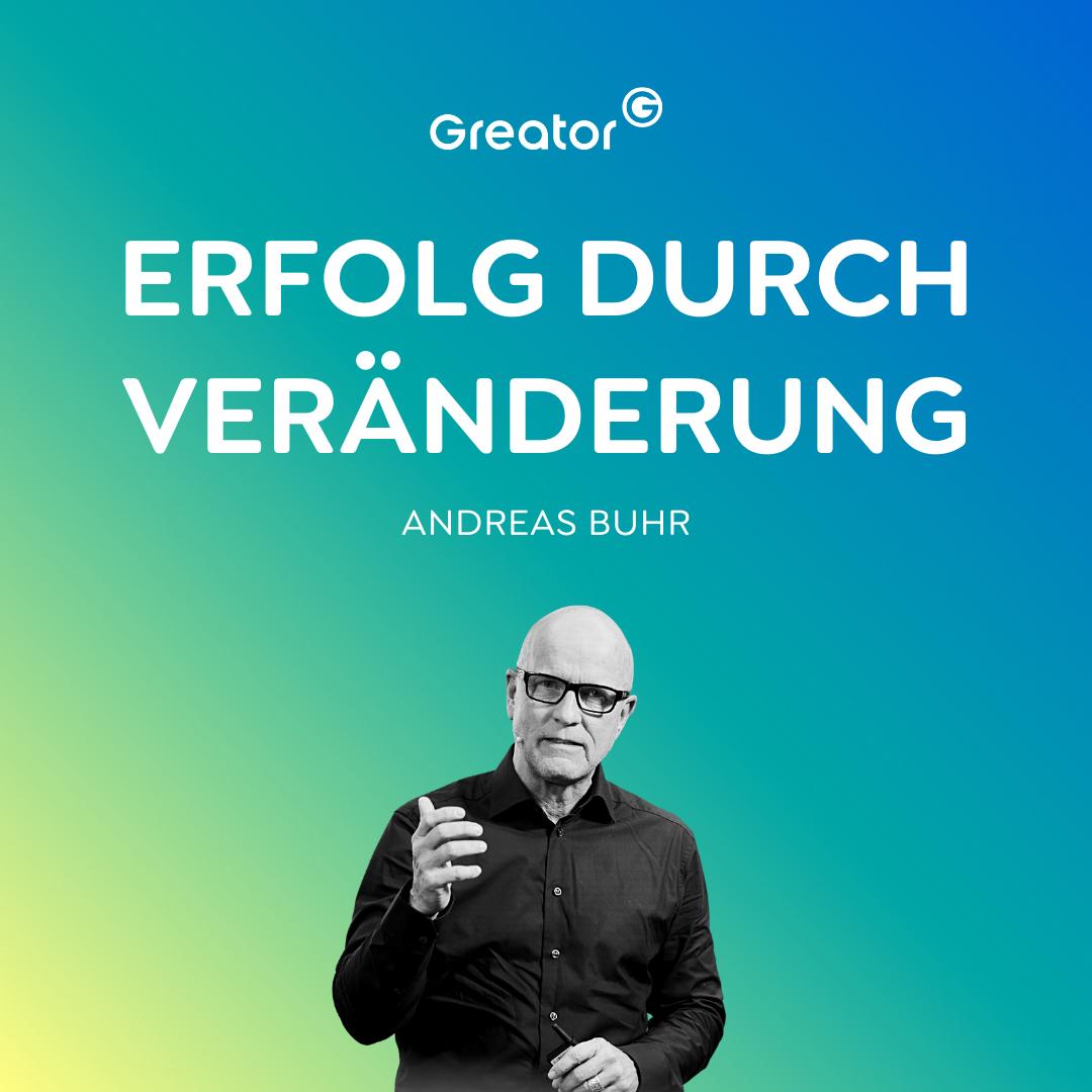 Neue Normalität: Wie du Veränderungen im Business erfolgreich umsetzt // Andreas Buhr