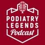 Artwork for 001 - Tyson E. Franklin Explains The Podiatry Legends Podcast