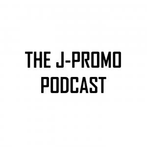 The J-Promo Podcast