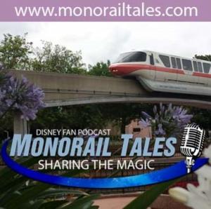 Monorail Tales: A Disney Fan Podcast