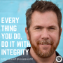 Artwork for Everything You Do - Do It With Integrity