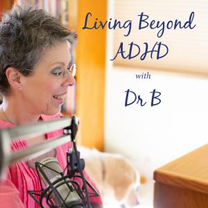 Living Beyond ADHD