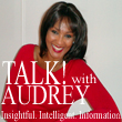 Artwork for Talk with Audrey Intro