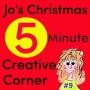 Artwork for #9 Jo's 5 Minute Creative Corner Christmas Special