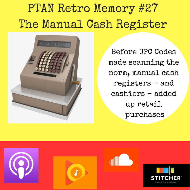 Retro Memory #27 - The Manual Cash Register