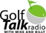 Artwork for Golf Talk Radio with Mike & Billy 03.24.18 - What's Your Golfing Nickname?  Part 3