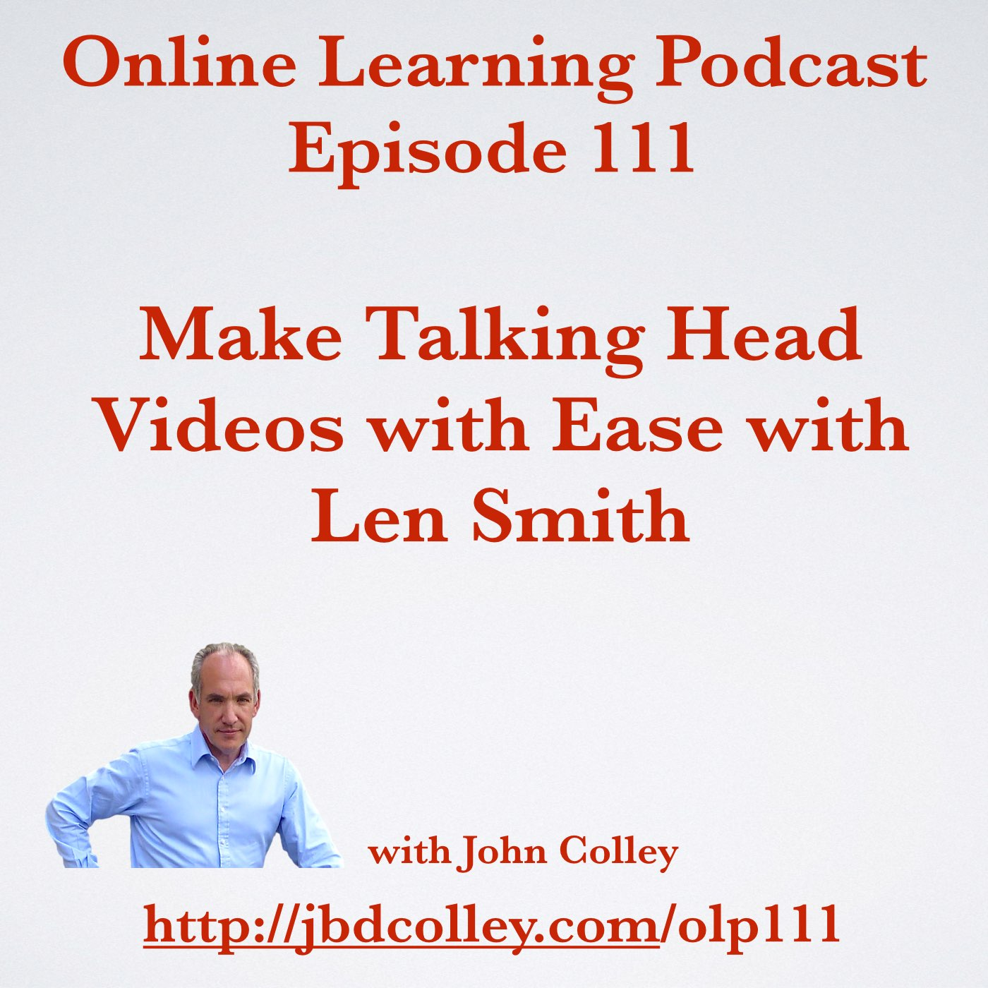 OLP111Make Talking Head Videos with Ease with Len Smith