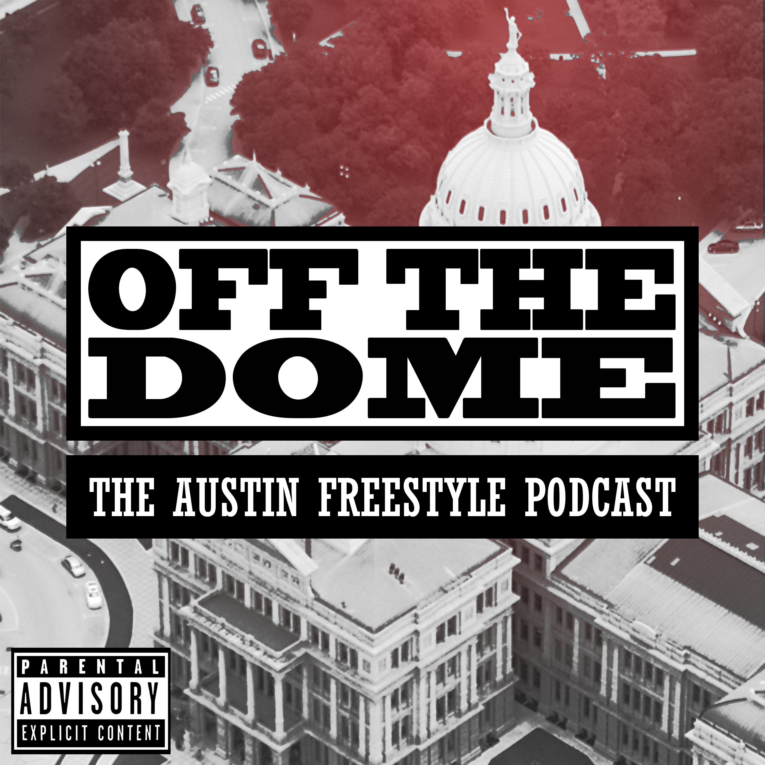 Off the Dome: The Austin Freestyle Podcast show art