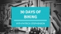 Artwork for Leveraging 30 Days of Biking to Move Your Customers