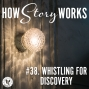 Artwork for HSW #38. Whistling for Discovery