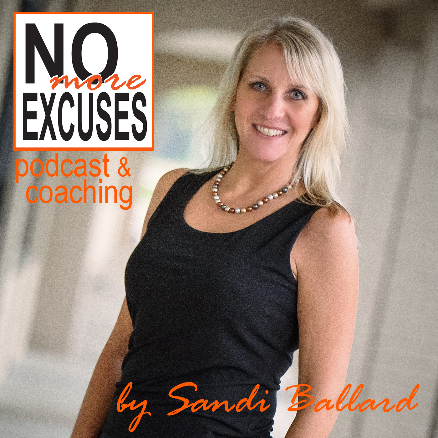 No More Excuses: Monday Motivation podcast show art