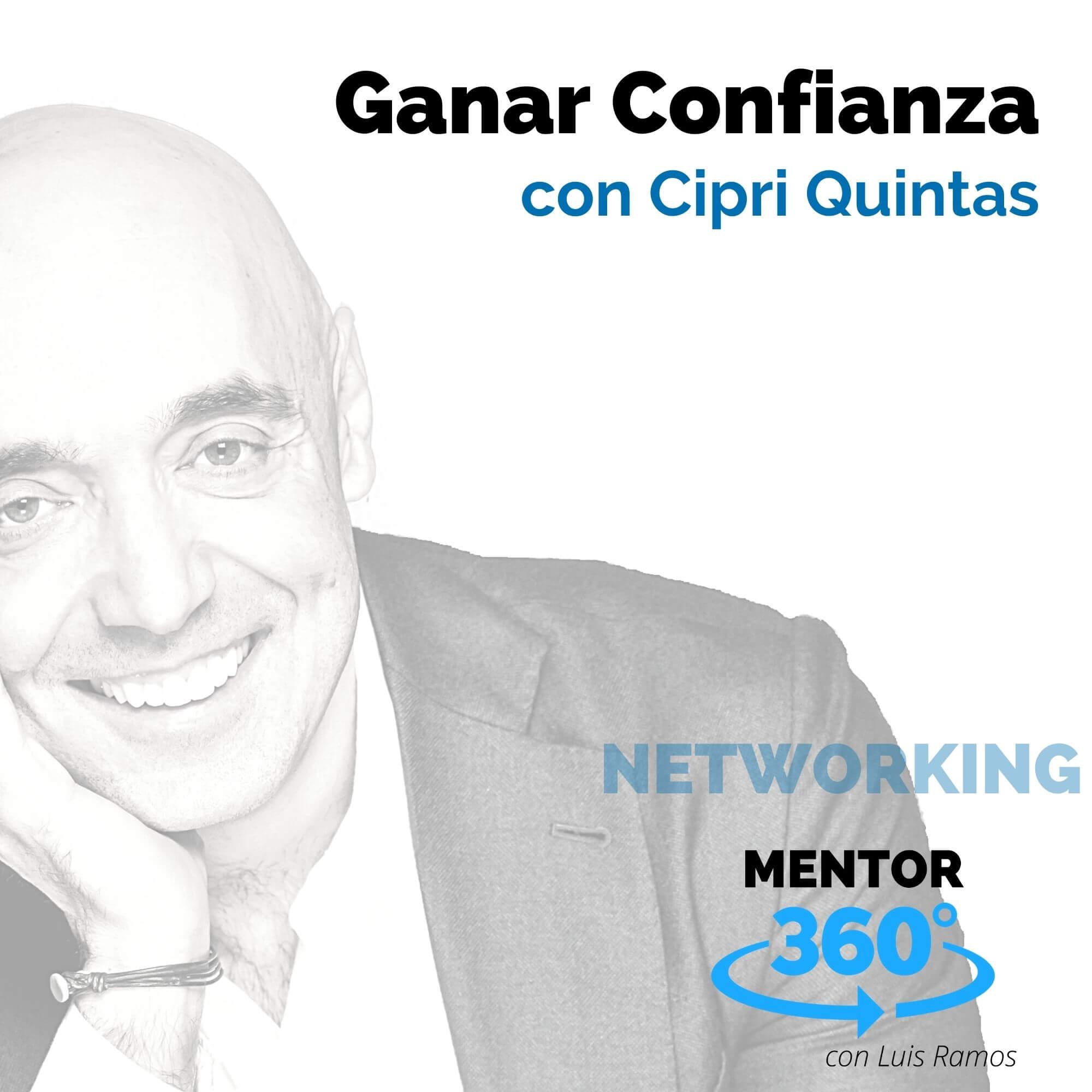 Ganar Confianza, con Cipri Quintas - MENTOR360
